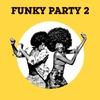 Couverture de l'album Funky Party 2