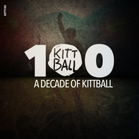 Couverture du titre Kitt100 (A Decade of Kittball)