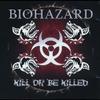 Couverture de l'album Kill or Be Killed