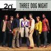 Cover of the album 20th Century Masters - The Millennium Collection: The Best of Three Dog Night