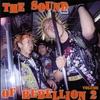 Cover of the album The Sound of Rebellion, Vol. 2