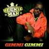 Couverture du titre Gimmi Gimmi (Street Mix)
