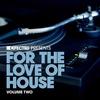Couverture de l'album Defected Presents For the Love of House, Vol. 2