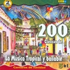 Couverture de l'album 200 Clasicas de la Musica Tropical y Bailable, Vol. 1