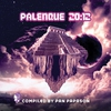 Cover of the album PALENQUE 20:12 COMPILED BY PAN PAPASON (PALENQUE 20:12 COMPILED BY PAN PAPASON)