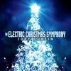 Couverture de l'album The Electric Christmas Symphony - EP