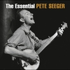 Cover of the album The Essential Pete Seeger