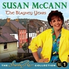 Cover of the album The Blayney Years - The Susan McCann Collection, Vol. 1