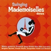 Cover of the album Swinging mademoiselles deux