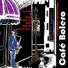 Couverture de l'album Café Bolero