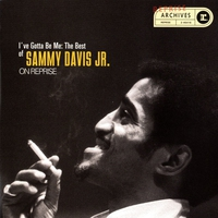 Cover of the track I've Gotta Be Me: The Best of Sammy Davis Jr. On Reprise