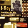 Cover of the album Don't Check Me With No Lightweight Stuff (1972-75)