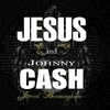 Cover of the album Jesus and Johnny Cash