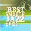 Cover of the album The Best Smooth Jazz Ever