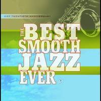 Couverture du titre The Best Smooth Jazz Ever