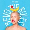 Couverture de l'album Bend the Rules (Deluxe Version)