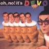 Cover of the album Oh, No! It's DEVO
