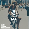 Couverture du titre The Way You Want Me (feat. Yan Etchevary)