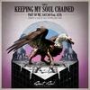 Couverture de l'album Keeping My Soul Chained (feat. Asta) - EP