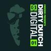 Couverture de l'album Dirty Dutch Digital, Vol. 1 (Chuckie Presents) [Deluxe Edition]