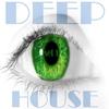 Couverture de l'album Deep House, Set 1 (Eye's Wide Shut Grooves)