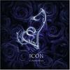 Couverture de l'album Icon and the Black Roses