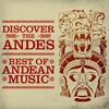 Cover of the album Discover the Andes: Best of Andean Music