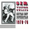 Cover of the album Sir Victor Uwaifo: Guitar Boy Superstar 1970-76