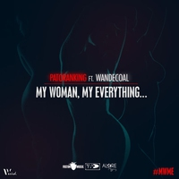 Couverture du titre My Woman, My Everything (feat. Wandecoal) - Single