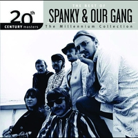 Couverture du titre 20th Century Masters - The Millennium Collection: The Best of Spanky & Our Gang (Remastered)