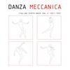 Cover of the album Danza Meccanica Italian Synth Wave 1981-1987, Vol. 2