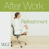Cover of the album After Work Refreshment, Vol.2