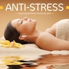 Couverture de l'album Anti-Stress - Le programme musical zen