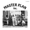 Couverture de l'album Master Plan Inc