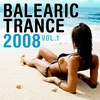 Cover of the album Balearic Trance 2008, Vol. 1