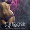 Cover of the album The Lounge Experience (100 Chillout & Lounge Tracks)