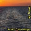 Cover of the album My Titanic