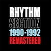 Couverture de l'album Rhythm Section: 1990-1992 Remastered