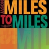 Cover of the album Miles to Miles