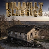 Cover of the album Hillbilly Classics