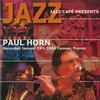 Cover of the album Jazz Café Presents: Paul Horn (Live)