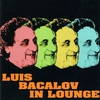 Cover of the album Luis Bacalov In Lounge