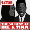 Cover of the album A Tribute to Ike: The 50 Best of Ike & Tina