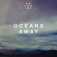 Cover of the track Oceans Away - Single
