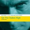 Couverture de l'album Set the Stakes High - EP