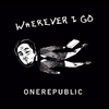 Cover of the track ***wherever i go
