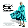 Cover of the album Madea's Family Reunion (Music from the Motion Picture)