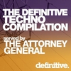 Cover of the album The Definitive Techno Compilation Served By the Attorney General