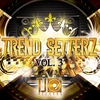 Cover of the album Trend Setterz, Vol. 3