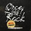 Couverture de l'album Once You Rock, Never Forget